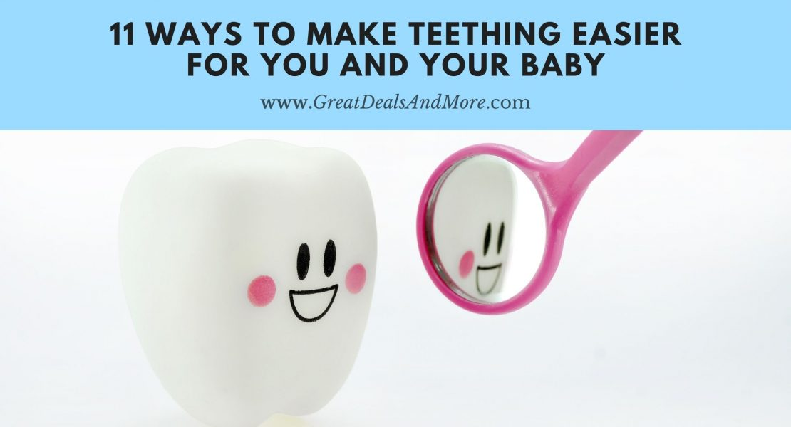 11 Ways To Make Teething Easier for You and Your Baby