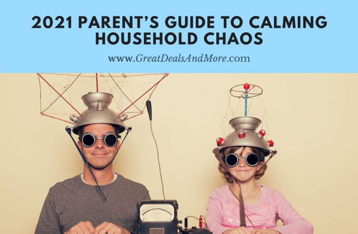 2021 Parent's Guide to Calming Household Chaos