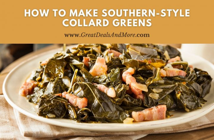 How To Make Southern-Style Collard Greens
